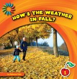 How's the Weather in Fall?: Read Along or Enhanced eBook