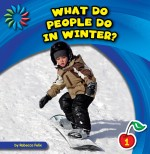 What Do People Do in Winter?: Read Along or Enhanced eBook