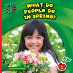 What Do People Do in Spring?: Read Along or Enhanced eBook