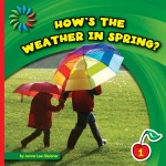 How's the Weather in Spring?: Read Along or Enhanced eBook