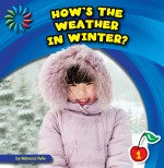 How's the Weather in Winter?: Read Along or Enhanced eBook