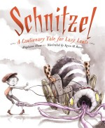 Schnitzel: A Cautionary Tale for Lazy Louts: Read Along or Enhanced eBook