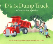 D Is for Dump Truck: A Construction Alphabet: Read Along or Enhanced eBook