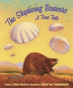 Skydiving Beavers of Idaho: A True Tale