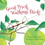 Good Trick, Walking Stick!: Read Along or Enhanced eBook