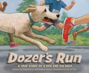 Dozer's Run: A True Story of a Dog and His Race: Read Along or Enhanced eBook
