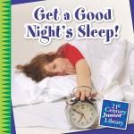 Get a Good Night's Sleep!: Read Along or Enhanced eBook