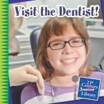 Visit the Dentist!: Read Along or Enhanced eBook