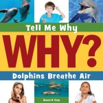 Dolphins Breathe Air: Read Along or Enhanced eBook