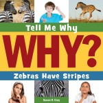 Zebras Have Stripes: Read Along or Enhanced eBook