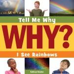 I See Rainbows: Read Along or Enhanced eBook