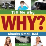Skunks Smell Bad: Read Along or Enhanced eBook