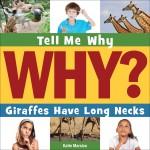 Giraffes Have Long Necks: Read Along or Enhanced eBook