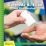 Gertrude B. Elion and Pharmacology: Read Along or Enhanced eBook