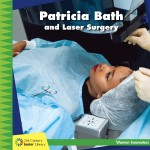 Patricia Bath and Laser Surgery: Read Along or Enhanced eBook