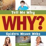 Spiders Weave Webs: Read Along or Enhanced eBook
