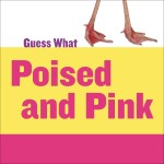 Poised and Pink: Flamingo: Read Along or Enhanced eBook