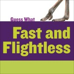 Fast and Flightless: Ostrich: Read Along or Enhanced eBook