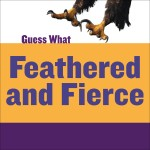 Feathered and Fierce: Bald Eagle: Read Along or Enhanced eBook