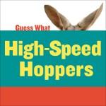 High-Speed Hoppers: Kangaroo: Read Along or Enhanced eBook