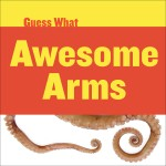 Awesome Arms: Octopus: Read Along or Enhanced eBook
