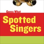 Spotted Singers: Leopard Frog: Read Along or Enhanced eBook