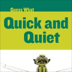Quick and Quiet: Dragonfly: Read Along or Enhanced eBook