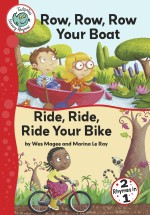 Row, Row, Row Your Boat and Ride, Ride, Ride Your Bike: Read Along or Enhanced eBook