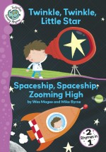 Twinkle, Twinkle, Little Star and Spaceship, Spaceship, Zooming High: Read Along or Enhanced eBook