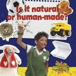 Is it natural or human-made? : Read Along or Enhanced eBook