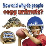 How and why do people copy animals?: Read Along or Enhanced eBook