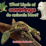 What kinds of coverings do animals have?: Read Along or Enhanced eBook
