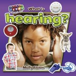 What is hearing?: Read Along or Enhanced eBook