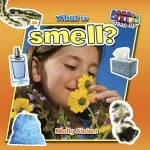 What is smell?: Read Along or Enhanced eBook