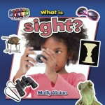 What is sight?: Read Along or Enhanced eBook