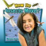 How Do Insects Move?: Read Along or Enhanced eBook