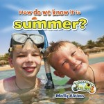 How do we know it is summer?: Read Along or Enhanced eBook