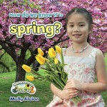 How do we know it is spring?: Read Along or Enhanced eBook