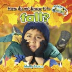 How do we know it is fall?: Read Along or Enhanced eBook