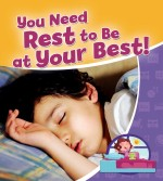 You Need Rest to be at Your Best!: Read Along or Enhanced eBook