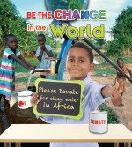 Be the Change in the World: Read Along or Enhanced eBook
