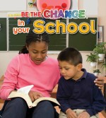 Be the Change in your School: Read Along or Enhanced eBook