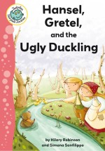 Hansel, Gretel, and the Ugly Duckling: Read Along or Enhanced eBook