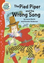 The Pied Piper and the Wrong Song: Read Along or Enhanced eBook