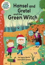 Hansel and Gretel and the Green Witch: Read Along or Enhanced eBook