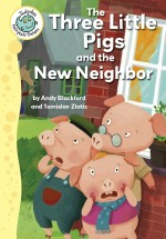 The Three Little Pigs and the New Neighbor: Read Along or Enhanced eBook
