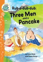 Rub-a-dub-dub: Three Men and a Pancake: Read Along or Enhanced eBook