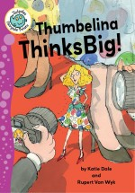 Thumbelina Thinks Big: Read Along or Enhanced eBook