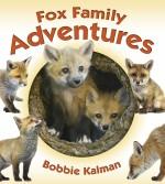 Fox Family Adventures: Read Along or Enhanced eBook