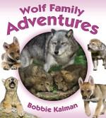 Wolf Family Adventures: Read Along or Enhanced eBook